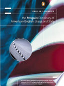 The Penguin Dictionary of American English Usage and Style  Lovinger  2000