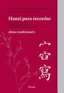Hanzi para recordar : chino tradicional 2