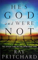 download ebook he\'s god and we\'re not: the seven laws of the spiritual life pdf epub