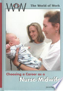 Choosing a Career as a Nurse midwife