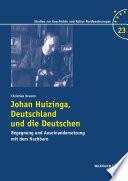 Johan Huizinga, Deutschland und die Deutschen