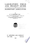 Laboratory  Field and Project Guide in Elementary Agriculture
