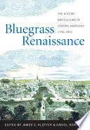 Bluegrass Renaissance book