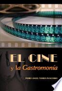 El cine y la gastronomía