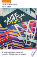 A New Industrial Future