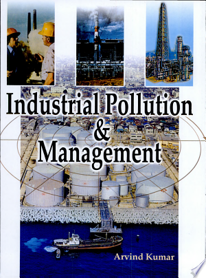 Industrial Pollution & Management - ISBN:9788176487740