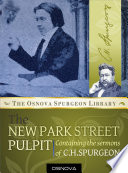 Spurgeon: New Park Street Pulpit : set of six volumes containing 347 sermons...