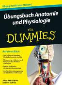 bungsbuch Anatomie und Physiologie f  r Dummies