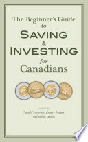 The Beginner s Guide to Saving   Investing for Canadians