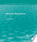 Deviant Behaviour  Routledge Revivals