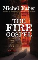 The Fire Gospel