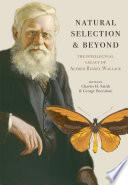 Natural Selection and Beyond