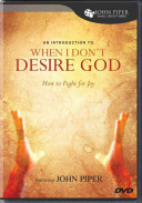 An Introduction to When I Don t Desire God