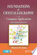 Foundations of Crystallography with Computer Applications  Second Edition