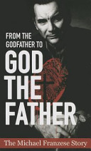 From the Godfather to God the Father  The Michael Francise Story
