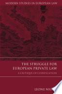 The Struggle for European Private Law