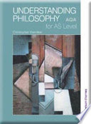 Understanding Philosophy for AS Level