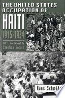 The United States Occupation Of Haiti 1915 1934