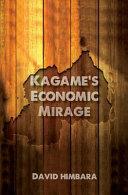 Kagame S Economic Mirage