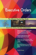 Executive Orders The Ultimate Step By Step Guide