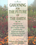 Gardening For The Future Of The Earth