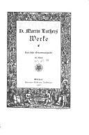 D. Martin Luthers Werke: Abt. Schriften