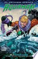 Aquaman Vol  3  Crown of Atlantis  Rebirth
