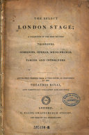 download ebook the select london stage ; a collection of the most reputed tragedies, comedies, operas, melo-dramas, farces, and interludes pdf epub