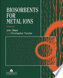 Biosorbents for Metal Ions