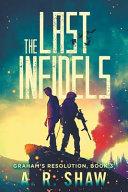 The Last Infidels