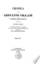 Cronica di Giovanni Villani a miglior lezione ridotta coll aiuto de  testi a penna con note filologiche di I  Moutier