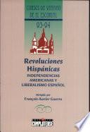Las revoluciones hispánicas