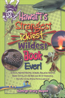 Hawaii s Strangest  Ickiest  Wildest Book Ever