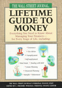 The Wall Street Journal Lifetime Guide to Money