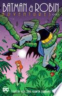 Batman & Robin Adventures Vol. 3 Emmy Award Winning Batman The Animated Series Join Batman