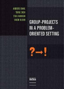 Group Projects in a Problem Oriented Setting