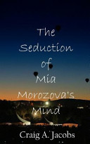 The Seduction of Mia Morozova's Mind