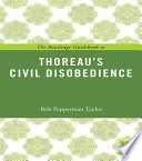 The Routledge Guidebook to Thoreau s Civil Disobedience
