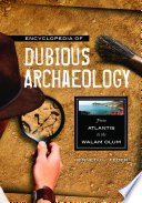 Encyclopedia of Dubious Archaeology