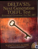Delta s Key to the Next Generation TOEFL Test