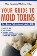 Guide To Mold Toxins