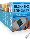 Diabetes Book Series The Perfect Guide To Understand Diabetes
