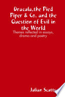 Dracula the Pied Piper   Co  and the Question of Evil in the World