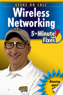Geeks On Call Wireless Networking : wireless network up and running, you'll...