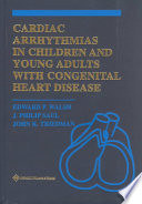 Cardiac Arrhythmias In Children And Young Adults With Congenital Heart Disease book