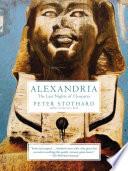 Alexandria  The Last Night of Cleopatra