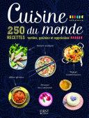 Cuisine du monde   250 recettes test  es  go  t  es et appr  ci  es