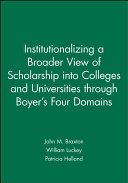 Institutionalizing a broader view of scholarship through Boyer s four domains