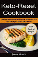 Keto Reset Cookbook