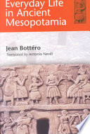 Everyday Life in Ancient Mesopotamia